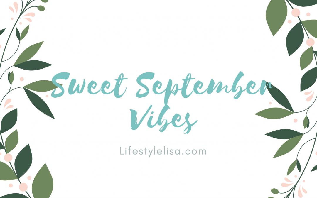 Sweet September Vibes