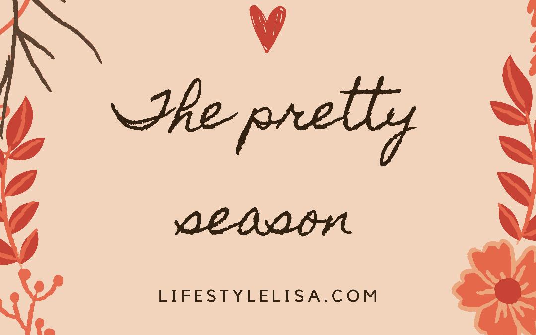 The pretty season