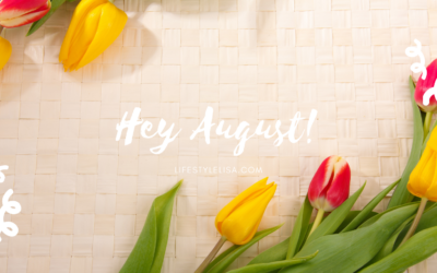 Hey August